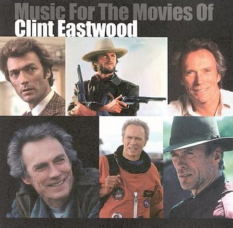 Music For the Movies of Clint Eastwood