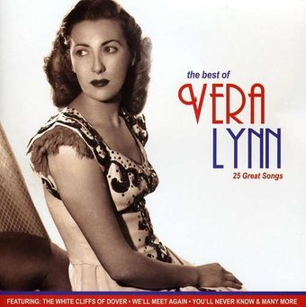 The Best of Vera Lynn: 25 Great Songs [Music