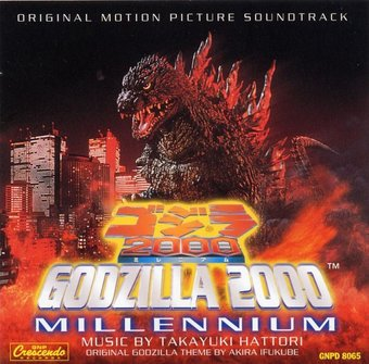 Godzilla 2000 Millennium [Original Motion Picture