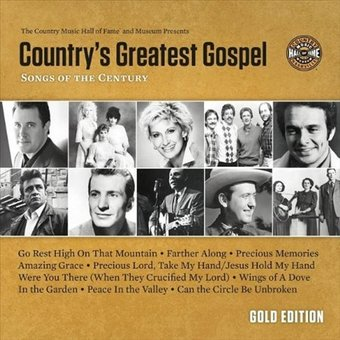 Country's Greatest Gospel Songs of the Century: