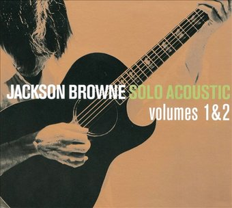 Jackson Browne Solo Acoustic Volume 1 Amp 2 2 Cd 2008