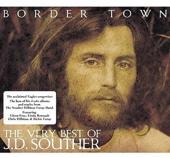 Border Town: The Very Best of J.D. Souther