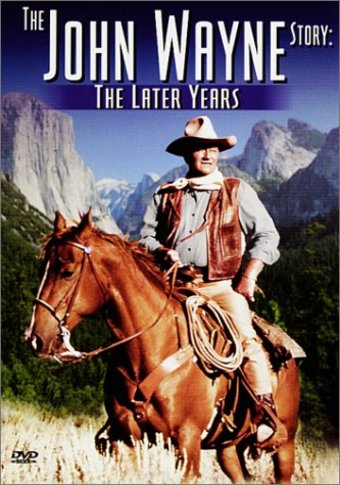 The John Wayne Story: The Later Years