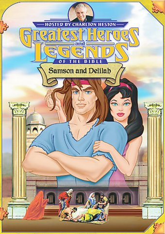 Greatest Heroes and Legends of the Bible - Samson