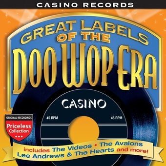 Casino Records: Great Labels of the Doo Wop Era