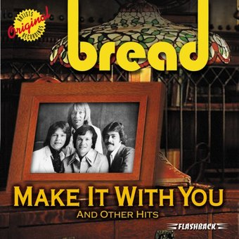 Make It With You And Other Hits