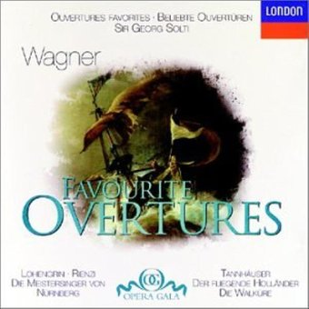 Wagner: Favourite Overtures / Sir Georg Solti