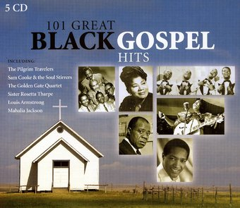 101 Great Black Gospel Hits