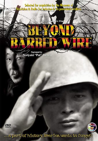 Beyond Barbed Wire: The 442nd Division (Also