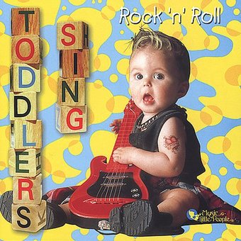 Toddlers Sing Rock 'N' Roll