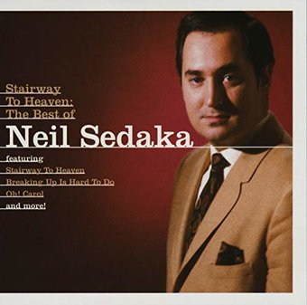 Best of Neil Sedaka: Stairway to Heaven
