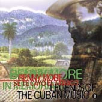 Legends of the Cuban Music, Volume 2