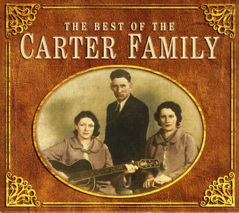 The Best of The Carter Family [Performance]