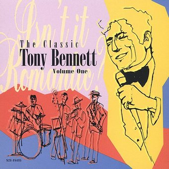 The Classic Tony Bennett, Volume 1