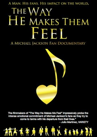 Michael Jackson - The Way He Makes Them Feel: A