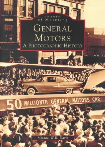 General Motors A Photographic History Book 1999 By