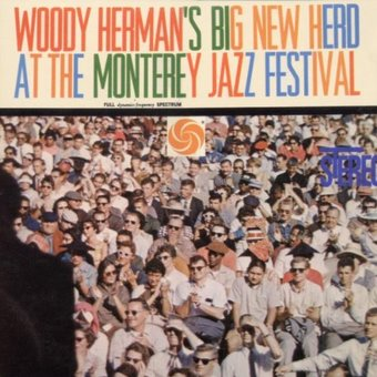Big New Herd at the Monterey Jazz Festival (Live)