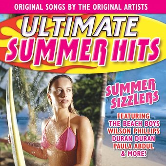 Ultimate Summer Hits: Summer Sizzlers