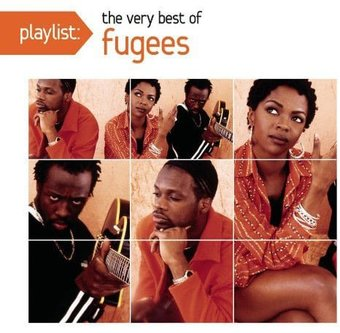 Playlist: The Very Best of the Fugees