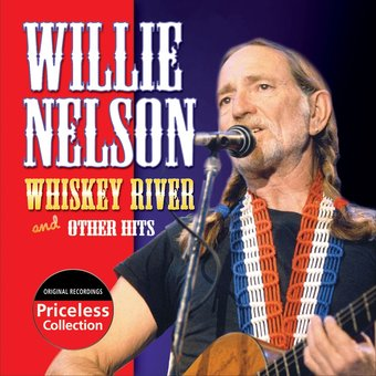 Willie Nelson Whiskey River Amp Other Hits Cd 2007
