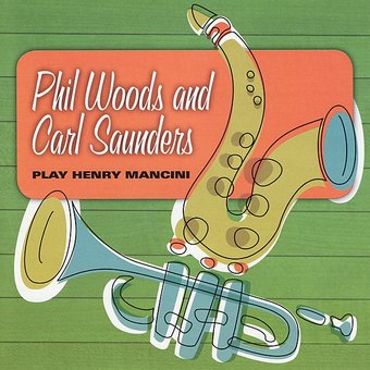 Phil Woods And Carl Saunders