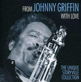 From Johnny Griffin With Love: The Unique