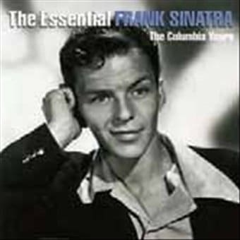 The Essential Frank Sinatra: The Columbia Years