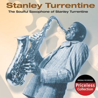 The Soulful Saxophone of Stanley Turrentine