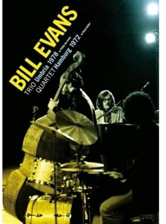 Bill Evans: Trio Umbria 1978 / Quartet Hamburg