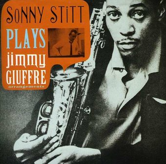 Sonny Stitt Plays Jimmy Giuffre Arrangements