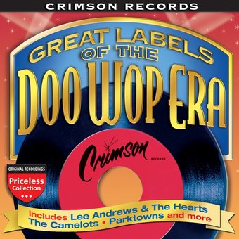 Crimson Records: Great Labels of The Doo Wop Era