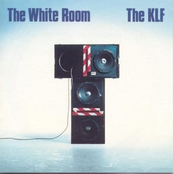 The White Room The Klf Song