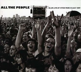 All the People: Live in Hyde Park (2-CD)