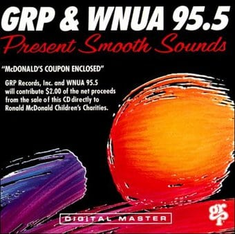 GRP & WNUA 95.5 Present Smooth Sounds