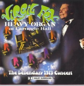 Heavy Organ at Carnegie Hall - The Legendary 1973
