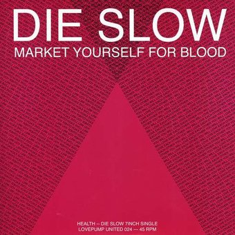 Die Slow / Die Slow (Pictureplane RMX) (Small