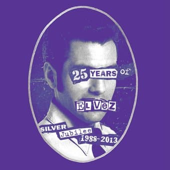 God Save the King: 25 Years of El Vez (1988-2013)