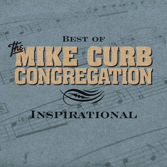 Best of the Mike Curb Congregation: Inspirational