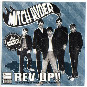 Rev-Up!!: The Best of Mitch Ryder & the Detroit