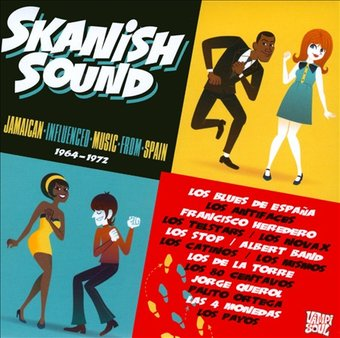 Skanish Sound: Jamaican Influenced Music from