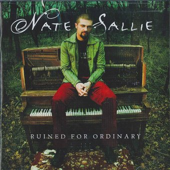 Nate Sallie - Ruined For Ordinary