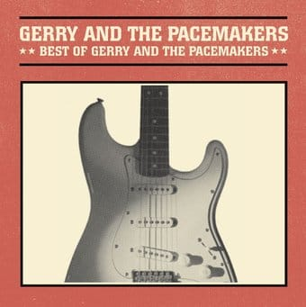 Best of Gerry and the Pacemakers [Curb]