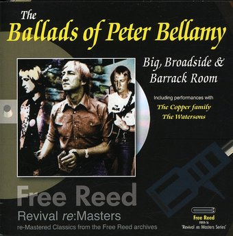 The Ballads of Peter Bellamy: Big, Broadside &