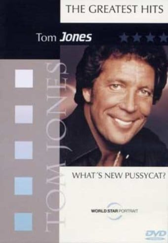 The Greatest Hits: What's New Pussycat?