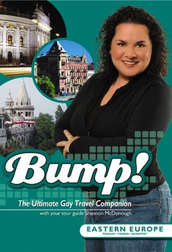 Bump! The Ultimate Gay Travel Companion - Eastern