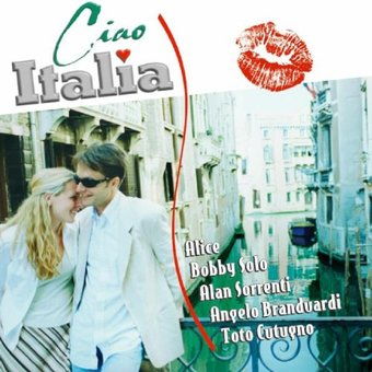 Ciao Italia: The Best Italian Pop Hits