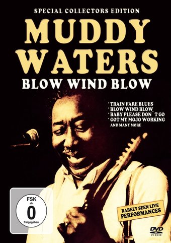 Muddy Waters - Blow Wind Blow
