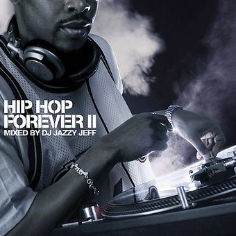 Hip Hop Forever, Volume 2