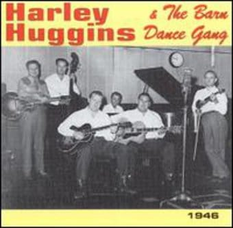 Harley Huggins and the Barn Dance Gang