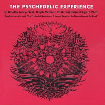 The Psychedelic Experience: A Manual Based on
